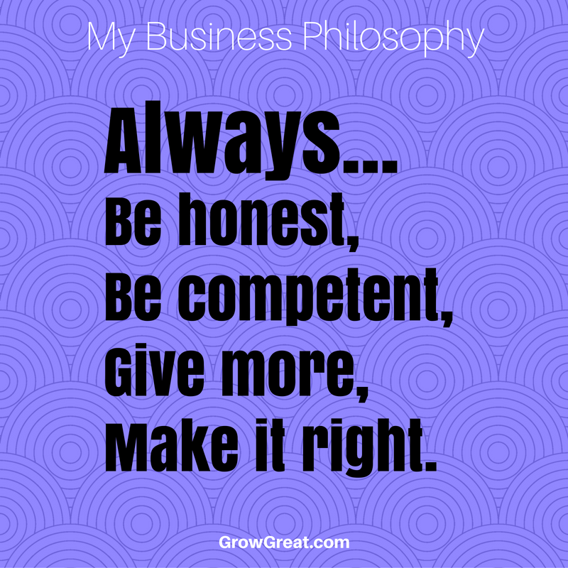 always-be-honestbe-competentgive-moremake-it-right