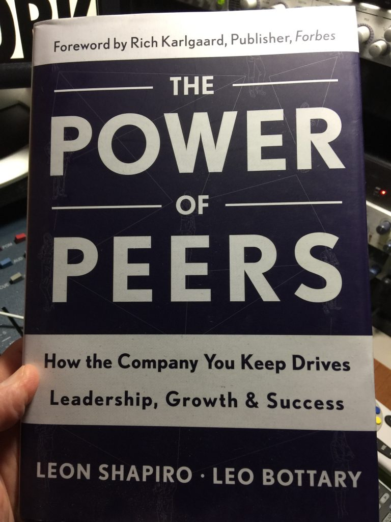 The Power Of Peers by Leon Shapiro and Leo Bottary
