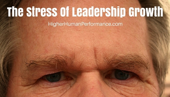 The Stress of Leadership Growth