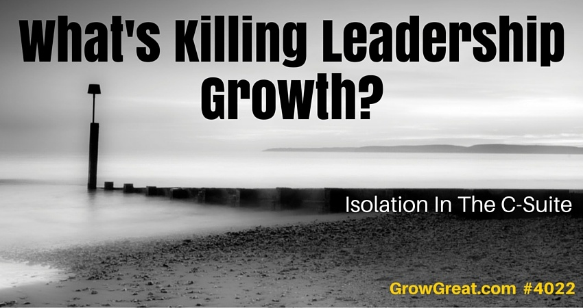 What's Killing Leadership Growth? #4022 - GROW GREAT