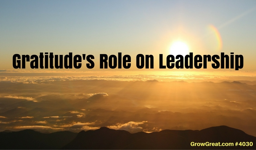 Gratitude's Role On Leadership - GROW GREAT Podcast with Randy Cantrell