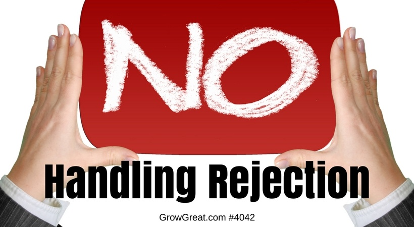 Q&A #4042 - Handling Rejection - GROW GREAT Podcast