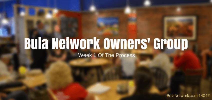 Bula Network Owners' Group: Week 1 Of The Process #4047 - BULA NETWORK