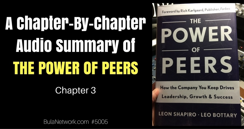 A Chapter-By-Chapter Audio Summary Of THE POWER OF PEERS (Chapter 3) #5005 - THE PEER ADVANTAGE