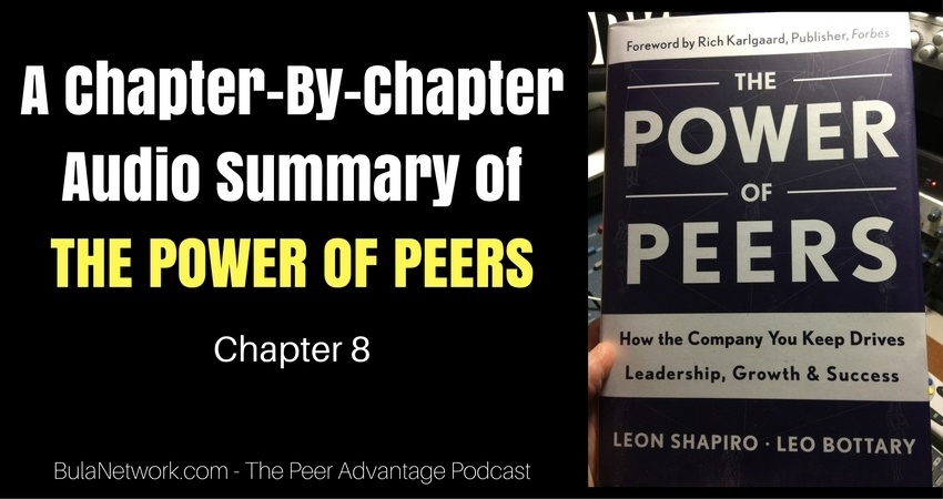 A Chapter-By-Chapter Audio Summary Of THE POWER OF PEERS (Chapter 8) #5010 - THE PEER ADVANTAGE