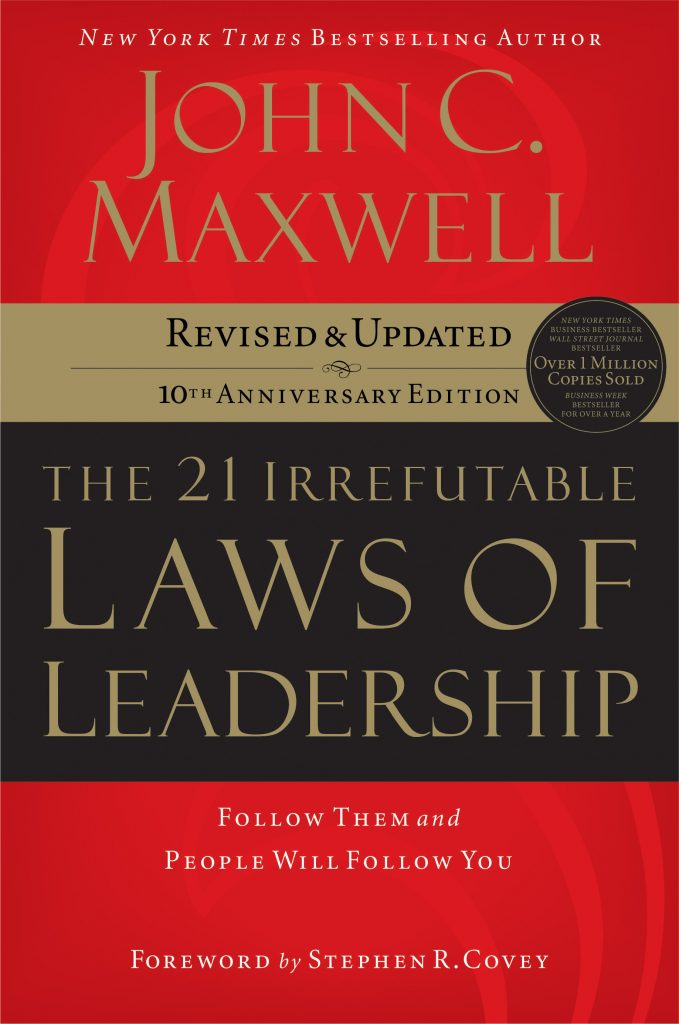 An Audio Book Summary: The 21 Irrefutable Laws Of Leadership by John C. Maxwell