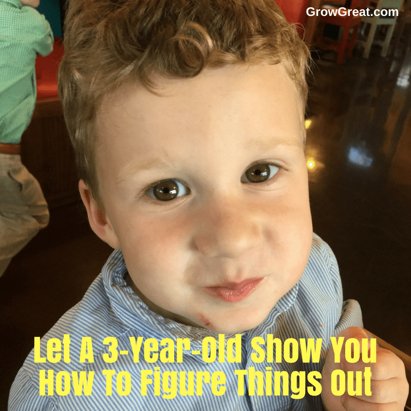 Let A 3-Year-Old Show You How To Figure Things Out