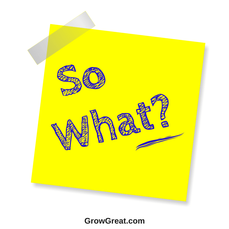 So What? 5052 - GROW GREAT