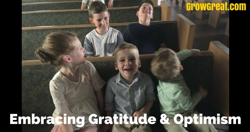 Embracing Gratitude & Optimism – Grow Great Small Business Daily Brief – July 5, 2018