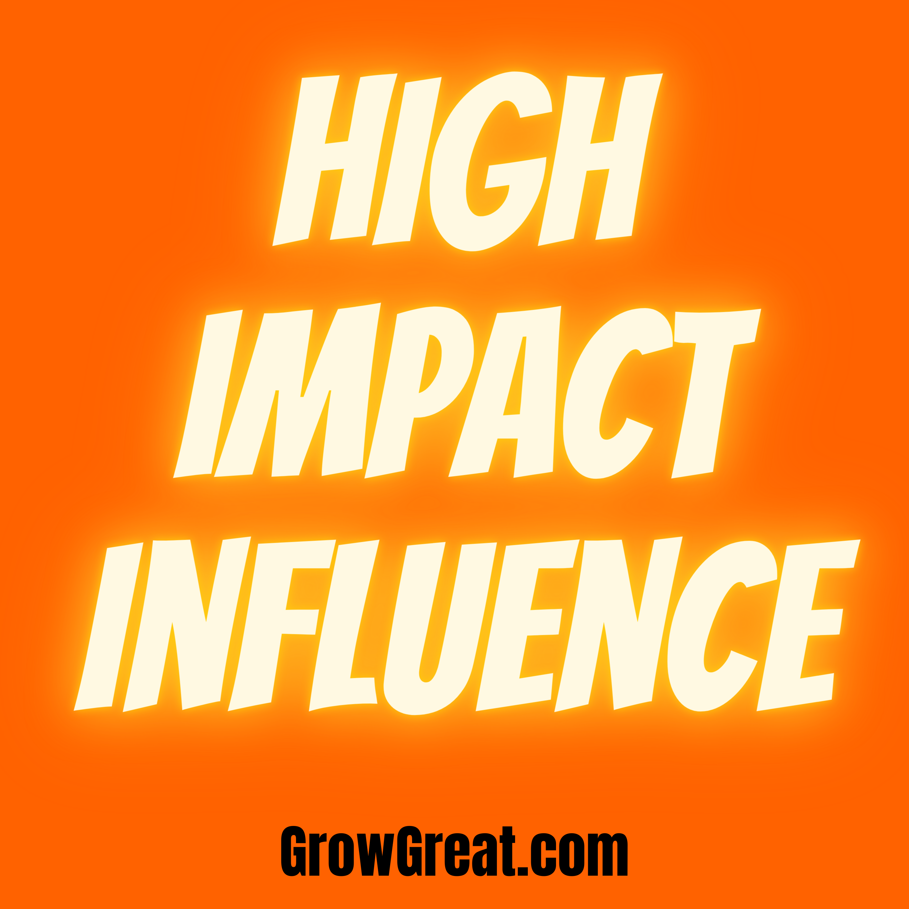 High Impact Influence with Randy Cantrell