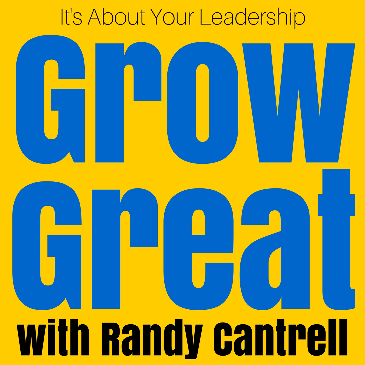 GROW GREAT - It's About Your Leadership | Bula Network